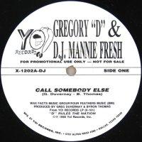 Gregory ''D'' & DJ Mannie Fresh / Call Somebody Else