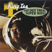 KING TEE / WAY OUT THERE