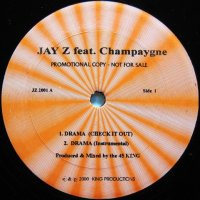 Jay Z feat. Champaygne / Drama (Check It Out)