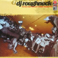 DJ Roughneck / The Best Dope Cuts, Jazz & Poison Breaks Vol. 1