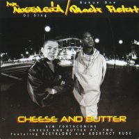 MR. Nostalgia & Black Fletch / Cheese & Butter