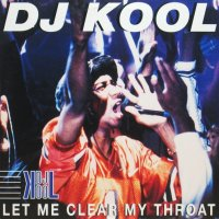 DJ Kool / Let Me Clear My Throat