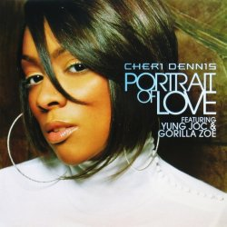 画像1: Cheri Dennis / Portrait Of Love featuring Young Joc & Gorilla Zoe