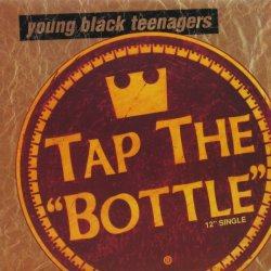 画像1: Young Black Teenagers / Tap The Bottle