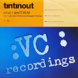 画像1: Tin Tin Out / What I Am / T.W.M.