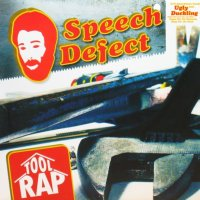Speech Defect / Toolrap