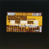 Missy ''Misdemeanor'' Elliott / Sock It 2 Me