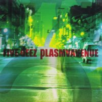 Five Deez / Plasma Avenue