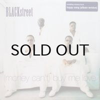 Blackstreet / (Money Can't) Buy Me Love
