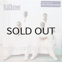 Blackstreet / (Money Can't) Buy Me Love