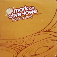 Mark De Clive-Love / Tide's Arising (Album Sampler)
