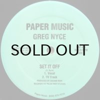 Greg Nyce / Set It Off