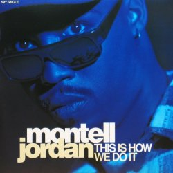 画像1: Montell Jordan / This Is How We Do It