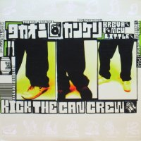 Kick The Can Crew / Takaoni