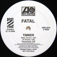 Fatal / Timber