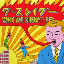 画像1: Darthreider / Why We Burn!?? EP