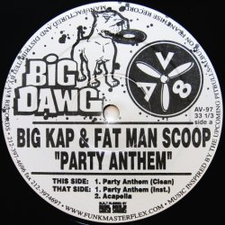 画像2: Big Kap & Fat Man Scoop / Party Anthem