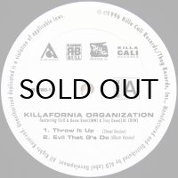 Killafornia Organization / Throw It Up