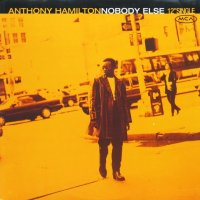 Anthony Hamilton / Nobody Else