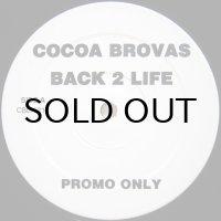 Cocoa Brovas - Back 2 Life