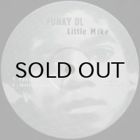 Funky DL - Little Mike