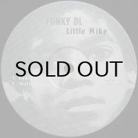 Funky DL - Little Mike
