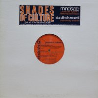 Shades of Culture - Mindstate / Island I'm From Part II