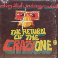 Digital Underground - The Return Of The Crazy One