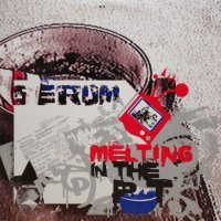 Serum – Melting In The Pot