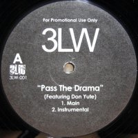 3LW – Pass The Drama