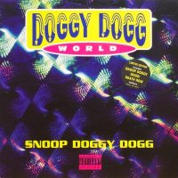 Snoop Doggy Dogg - Doggy Dogg World