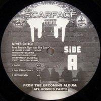 Scarface - Never Snitch