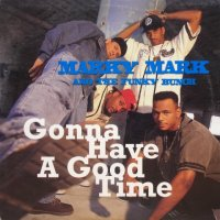 Marky Mark & The Funky Bunch - Gonna Have a Good Time