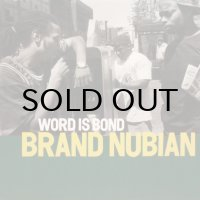 Brand Nubian - Word is Bond