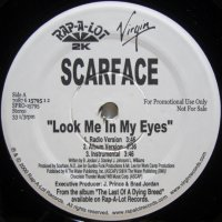 Scarface - Look Me In My Eyes