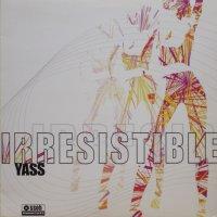 Yass - Irresistible