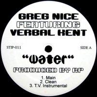 GREG NICE feat. VERBAL KENT / WATER