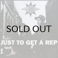 GANG STARR / JUST TO GET A REP