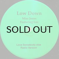 MISS JONES feat. LOX / LOVE SOMEBODY ELSE