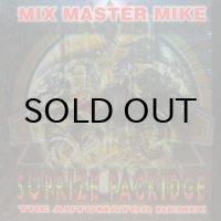 MIX MASTER MIKE / SUPRIZE PACKIDGE - REMIX