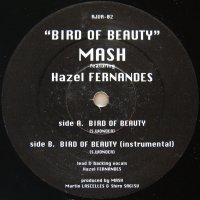 MASH / BIRD OF BEAUTY
