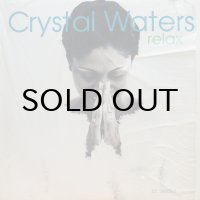 CRYSTAL WATERS / RELAX