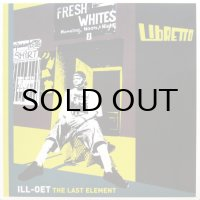 LIBRETTO / ILL-OET THE LAST ELEMENT