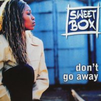 SWEET BOX / DON'T GO AWAY