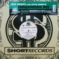 TOO $HORT with KEITH MURRAY / INDEPENDENCE DAY