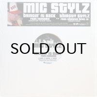MIC STYLZ / BRINGIN' IT BACK