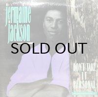 JERMAINE JACKSON / DON'T TAKE IT PERSONAL