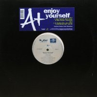 A+ / ENJOY YOURSELF