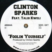 CLINTON SPARKS / FOOLIN YOURSELF