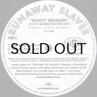 RUNAWAY SLAVES / BOOTY MISSION